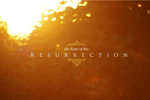 the-hope-of-the-resurrection